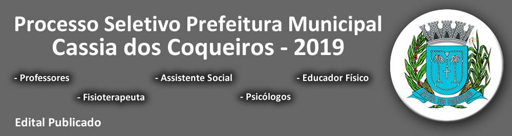 Processo Seletivo Prefeitura Cassia dos Coqueiros 2019